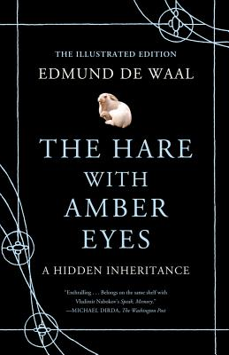 The Hare With Amber Eyes By De Waal, Edmund